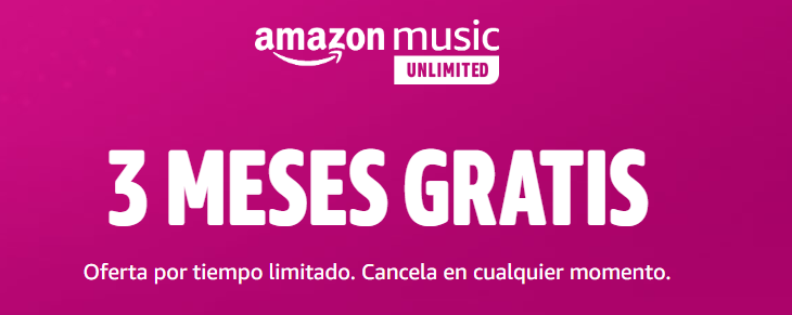 Amazon Music Unlimites con 3 meses gratuitos